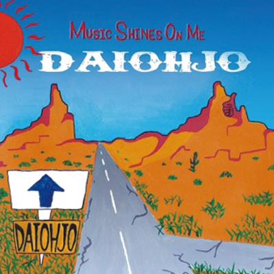 Music Shines On Me (DAIOHJO)